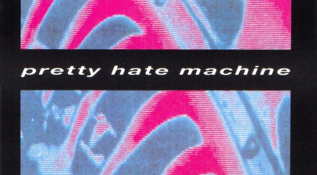 pretty_hate_machine_1